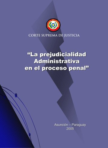 Prejudicialidad administrativa en el proceso penal - Poder Judicial