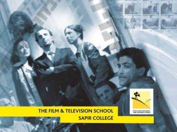 THE FILM & TELEVISION SCHOOL SAPIR COLLEGE