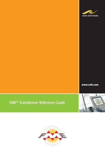 FME® Transformer Reference Guide - 1Spatial
