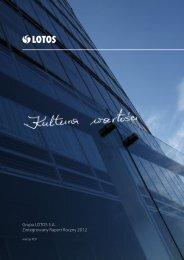 Grupa LOTOS S.A. Zintegrowany Raport Roczny 2012 - Raporty ...