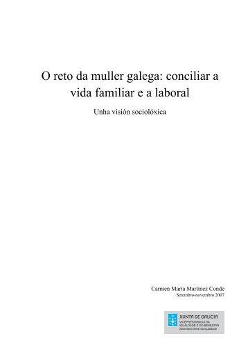 El reto de la mujer gallega - Mulleres en Galicia - Xunta de Galicia