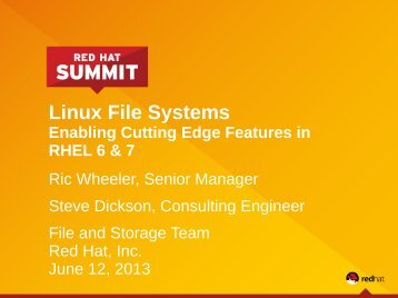 Linux File Systems - Red Hat Summit