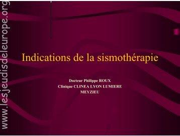 Roux Ph. Indications de la sismothérapie - Les Jeudis de l'Europe