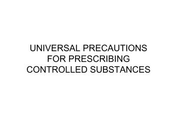 universal precautions for prescribing controlled substances