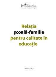 Relaţia şcoală-familie pentru calitate în educaţie - Pro Didactica