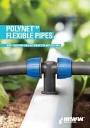 POLYNET™ FLEXIBLE PIPES - Netafim