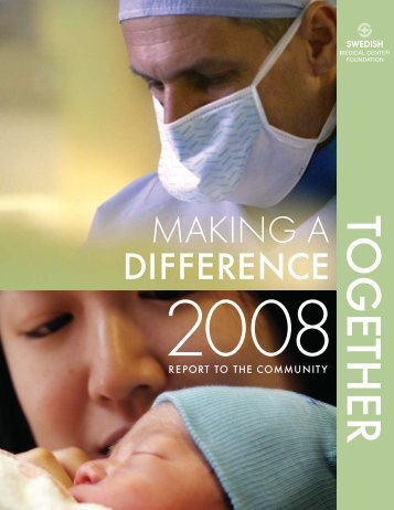 MAKING A DIFFERENCE - Swedish Medical Center Foundation