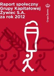 Raport społeczny Grupy Kapitałowej Żywiec S.A. za rok 2012