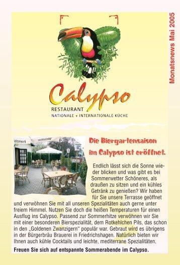 Die Biergartensaison im Calypso ist eröffnet. - Restaurant Calypso