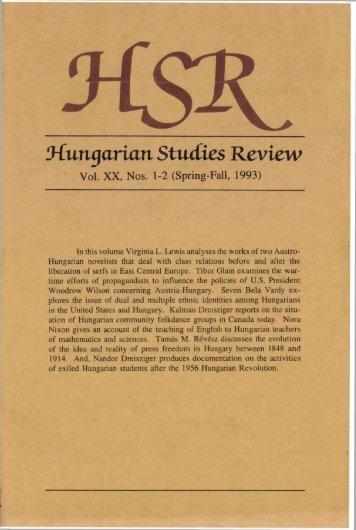 Hungarian Studies Review - Vol. 20. No 1-2. (Spring - Fall 1993) - EPA