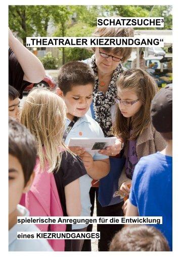 Schatzsuche 3 theatraler Kiezrundgang - GRIPS Werke