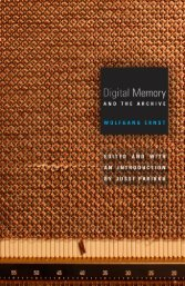 Ernst-Wolfgang-Digital-Memory-and-the-Archive