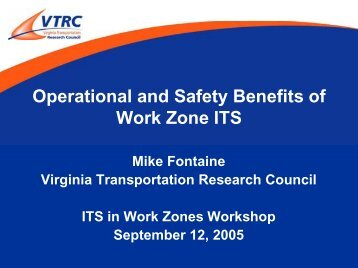 Operational and Safety Benefits of Using ITS in Work Zones