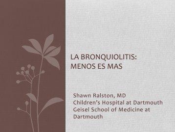 Bronquiolitis - Menos es más. - Alape