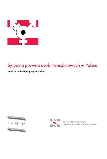 Sytuacja Prawna Osã³b Transpåciowych W Polsce Trans Fuzja