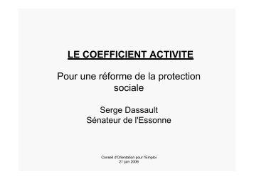 LE COEFFICIENT ACTIVITE Pour une réforme de la protection sociale