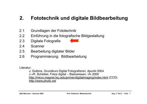 2. Fototechnik und digitale Bildbearbeitung