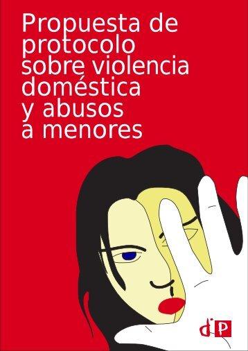 Propuesta de protocolo sobre violencia doméstica y abusos a ...