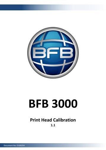 BFB-3000 Print Head Calibration - Alibre