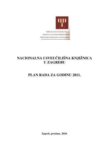 Plan rada za 2011. godinu - NSK - Nacionalna i sveučilišna ...