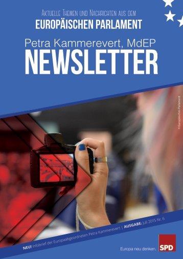 Infobrief der Europaabgeordneten Petra Kammerevert - Ausgabe: Juli 2015 Nr. 6