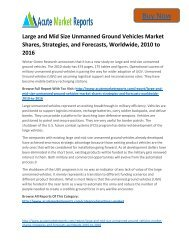 Global Large and Mid Size Unmanned Ground Vehicles Market Till, 2010 to 2016  - New Study By Acute Market Reports