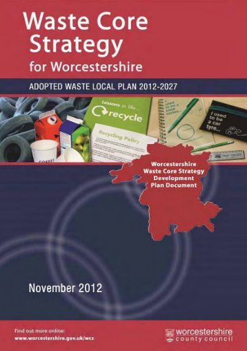 Waste Core Strategy Final COPY2 - Worcestershire County Council
