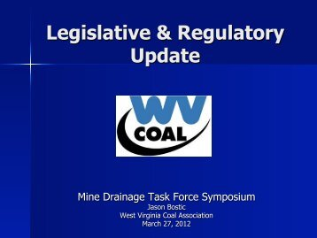 Legislative & Regulatory Update - West Virginia Mine Drainage Task ...
