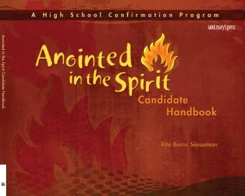 Anointed in the Spirit Candidate Handbook - Saint Mary's Press