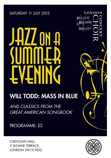 11 July, 2015: Jazz on a Summer Evening (including Will Todd: Mass in Blue)