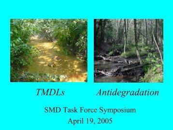 Antidegradation and TMDL Issues - West Virginia Mine Drainage ...