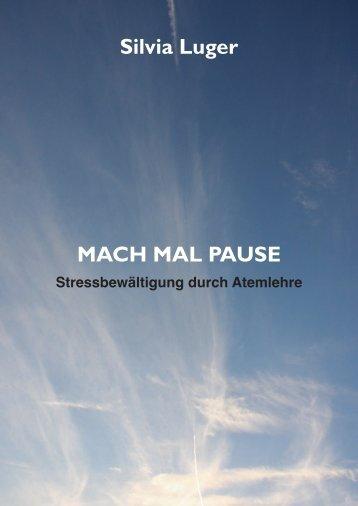 Silvia Luger MACH MAL PAUSE - Silvia Luger – AtemKraft