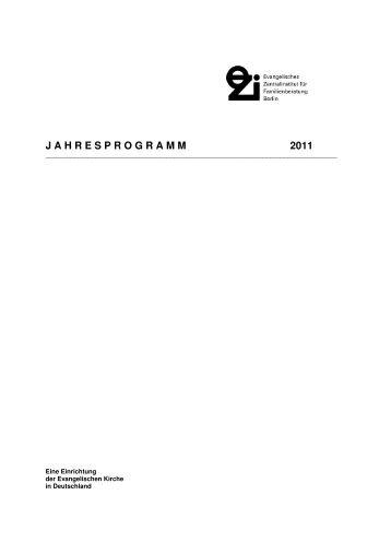 Jahresprogramm 2011 - Evangelisches Zentralinstitut für ...