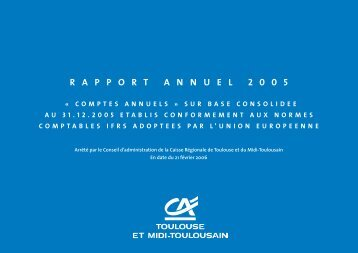 R A P P O R T A N N U E L 2 0 0 5 - Crédit Agricole Toulouse 31