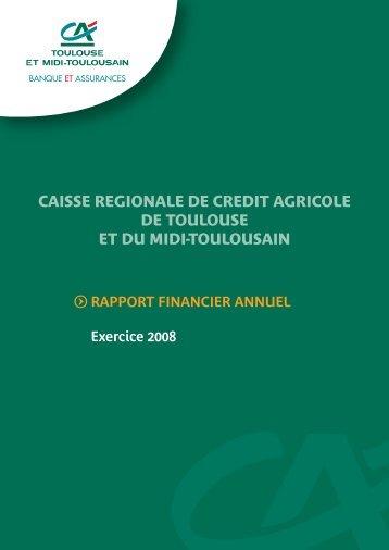 Rapport annuel financier Exercice 2008 - Crédit Agricole Toulouse 31