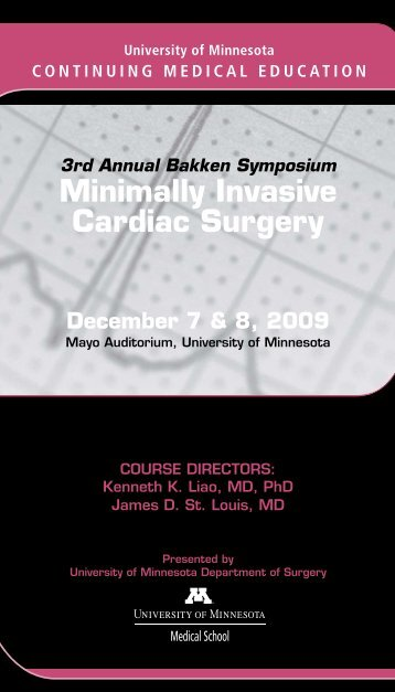 Minimally Invasive Cardiac Surgery - University of Minnesota