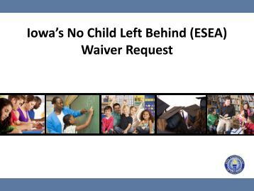 Iowa's No Child Left Behind (ESEA) Waiver Request