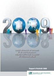 Rapport d'Activité 2008 - Crédit Agricole Toulouse 31