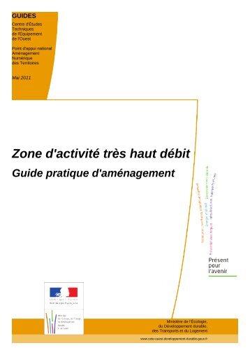 Zone d'activité très haut débit - Aménagement Numérique des ...