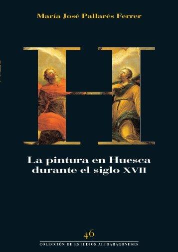La pintura en Huesca durante el siglo XVII - Diputación Provincial ...
