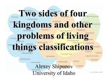 Two sides of four kingdoms and other problems of living things ...