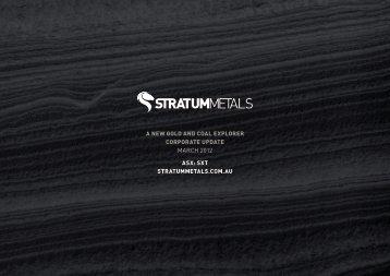 Download Investor Presentation 08 March 2012 - Stratum Metals ...