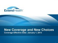 Coverage Effective Date: January 1, 2013 - Extend Health