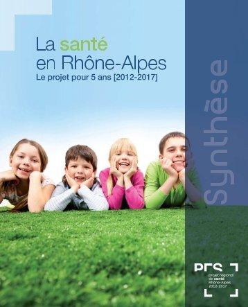 synthèse du Projet régional de santé - ARS Rhône-Alpes