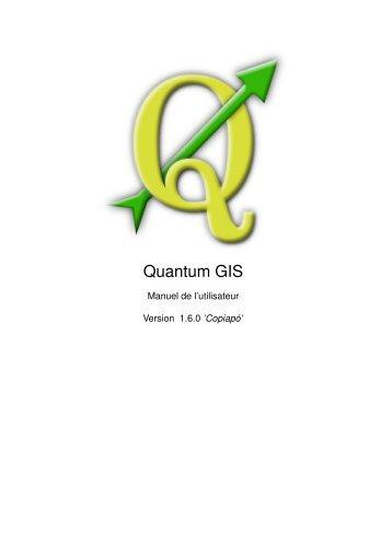 Manuel Utilisateur de QGIS 1.6 - Free