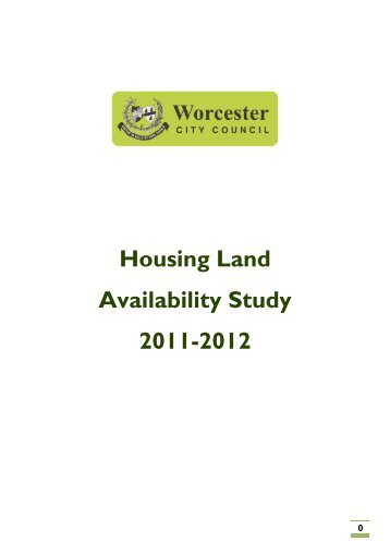Worcester Housing Land Availability Monitor - South Worcestershire ...