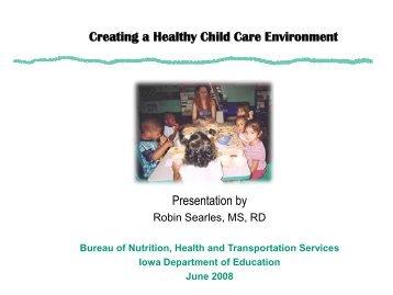 Creating a Healthy Child Care Environment Presenation - Iowa ...