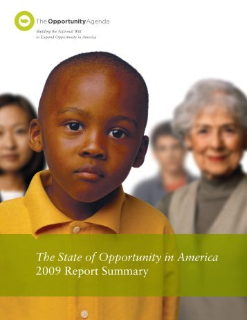 The State of Opportunity in America, 2010 - The Opportunity Agenda