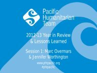 Session 1 - Year in Review 2012 to 2013 - Pacific Humanitarian Team