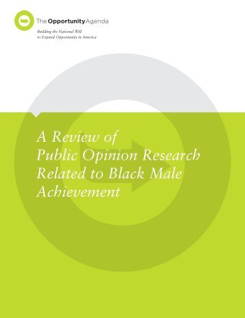 Public Opinion Research - The Opportunity Agenda